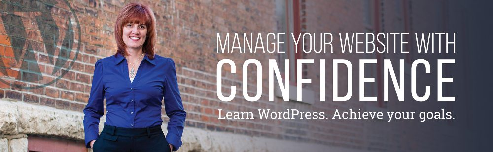 Manage your website with confidence